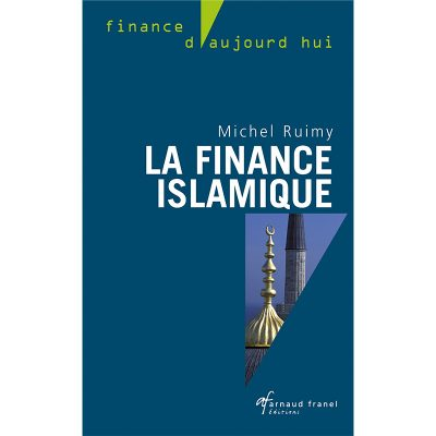 La finance Islamique - Michel Ruimy
