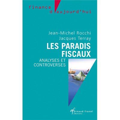 Les paradis fiscaux - Jean-michel Rocchi, Jacques Terray