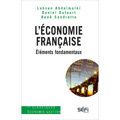 L'économie française, éléments fondamentaux - ouvrage collectif