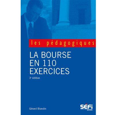 LA bourse en 110 exercices - Gérard Blandin