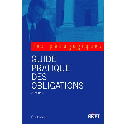 Guide pratique des obligations - Éric Pichet