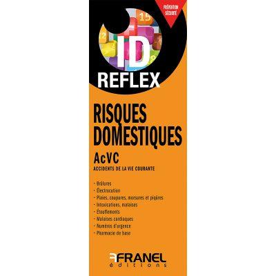 ID Reflerx Risques Domestiques, accidents de la vie courante