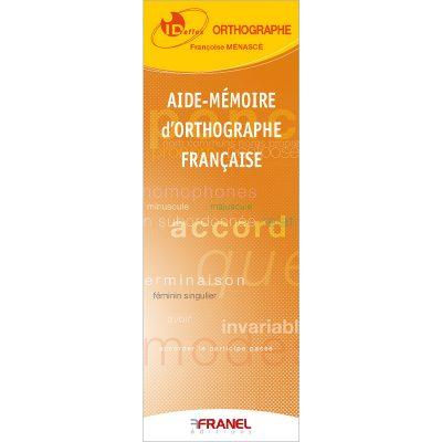 ID reflex Orthographe française - Françoise Ménascé