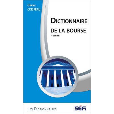 Dictionnaire de la bourse - Olivier Coispeau