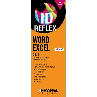 ID Reflex Word et Excel - Fabienne Niess Gerber, Dominique Perrin