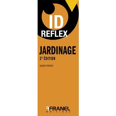 ID Reflex jardinage - Jacques Pontide