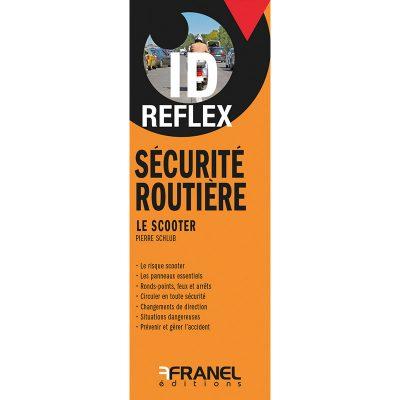 ID Reflex Sécurité routière, le scooter - Pierre Schlub