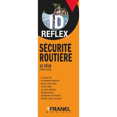 ID Reflex' Sécurité routière, le vélo - Pierre Schlub