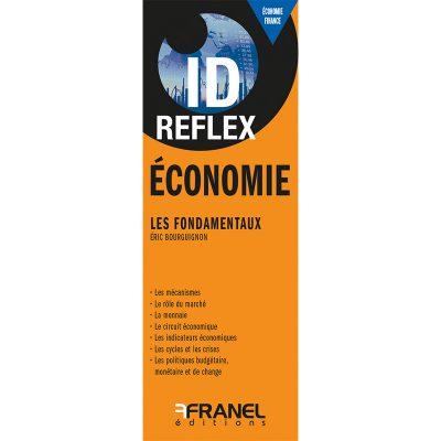 ID Reflex' Économie - Éric Bourguignon