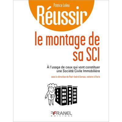Réussir le montage de sa SCI - Paul-André Soreau