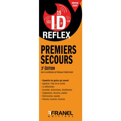 ID Reflex Premiers secours - Frédéric Adnet