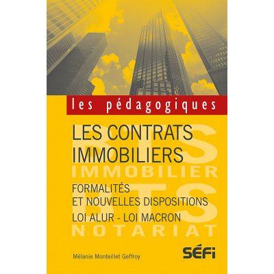 Les contrats immobiliers - Mélanie Monteillet Geffroy