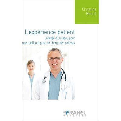 L'expérience patient - Christine Benoit