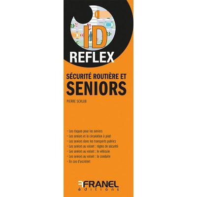 ID Reflex Sécurité routière et seniors - Pierre Schlub
