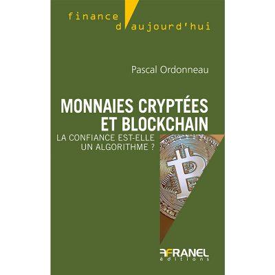 Monnaies cryptées et blockchain - Pascal Ordonneau