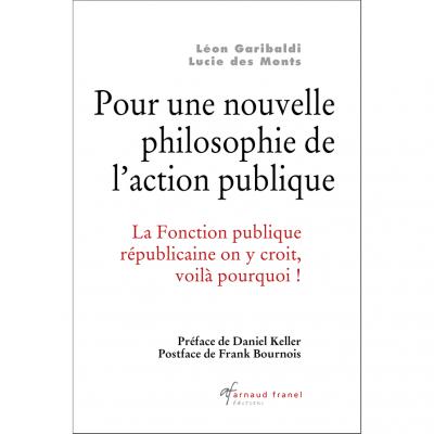 Pour une nouvelle philosophie de l'action publique - Garibaldi, des Monts - 2018