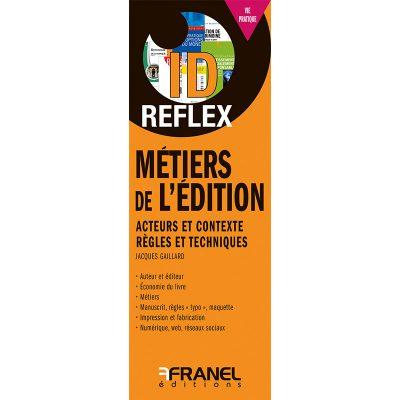 ID Reflex' Métiers de l'édition - Jacques Gaillard - 2018