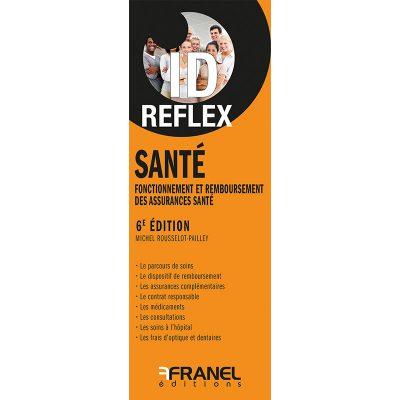 ID Reflex Santé - Michel Rousselot-Pailley -2018