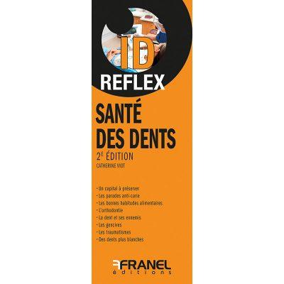 ID Reflex Santé des dents - Catherine Viot - 2018