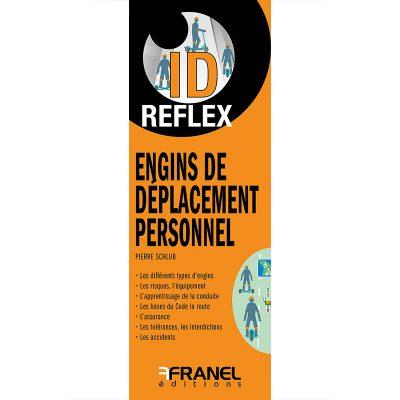 ID Reflex ENgins de déplacement personnels (EDP) - Pierre Schlub - 2019