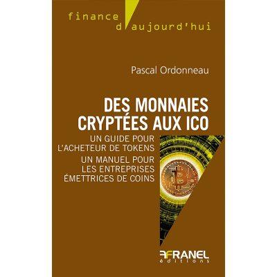 Des crypto monnaies aux ICO - Pascal Ordonneau - 2019