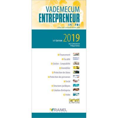 Vademecum de l'entrepreneur - SOu la direction de Philippe Dorléac -2019