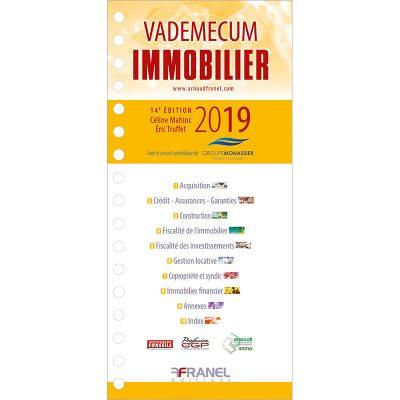 VAdemecum de l'immobilier - Mahinc, Truffet, Groupe Monassier - 2019