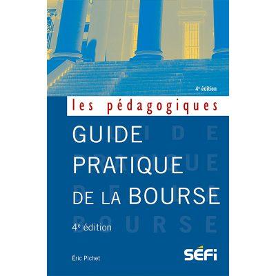 Guide pratique de la bourse - Éric Pichet - 2019