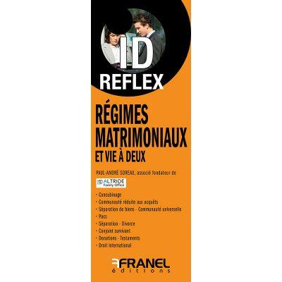 ID Reflex Régimes matrimoniaux - Paul André Soreaux - 2019