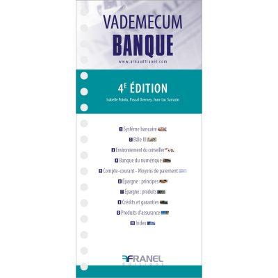 Vademecum de la banque 2e edition - Jean-Luc Sarrazin, Pascal Overney - 2019