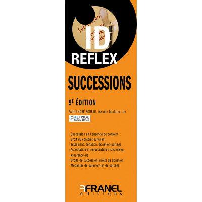 ID Reflex' Successions, 9e édition - Paul-André Soreau