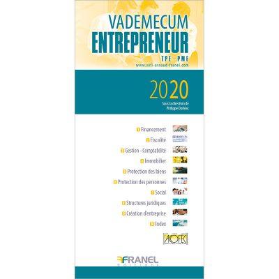 Vademecum de l'entrepreneur - SOu la direction de Philippe Dorléac -2020