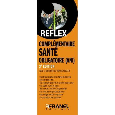 ID Reflex' Complémentaire santé obligatoire ANI - Francis Kessler