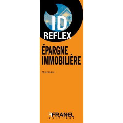 ID Reflex Épargne immobilière - Céline Mahinc