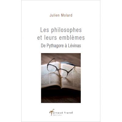 Les philosophes et leurs emblêmes - Julien Molard