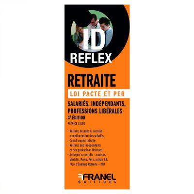 ID Reflex Retraite 4e édition - Patrice Leleu